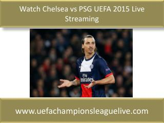 Chelsea vs PSG match will be live telecast on 17 FEB 2015