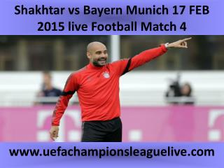 Shakhtar vs Bayern Munich 17 FEB 2015 live Football Match 4