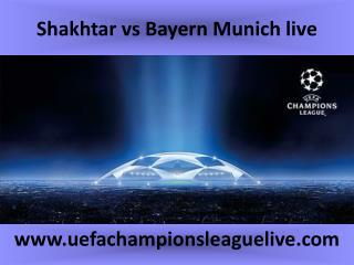 Shakhtar vs Bayern Munich live