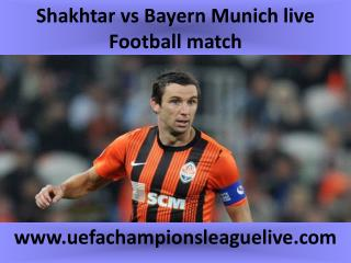Shakhtar vs Bayern Munich live Football match