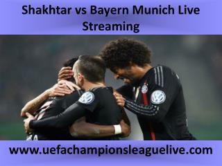 live Football match Shakhtar vs Bayern Munich on 17 FEB 2015