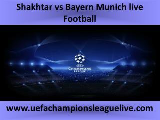 watch Shakhtar vs Bayern Munich live Football match online f