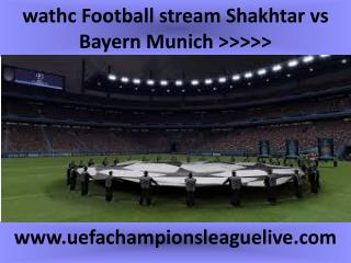 live Football ((( Shakhtar vs Bayern Munich ))) online on ma