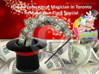 Professional Magician Toronto