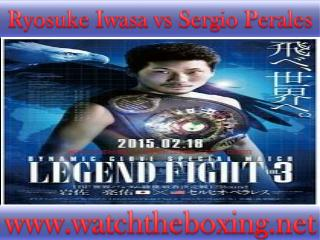 {Watch*} Sergio Perales vs Ryosuke Iwasa live boxing 18 Feb