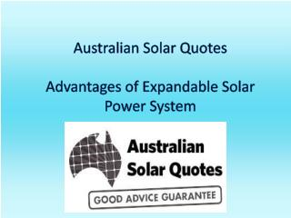 Australian Solar Quotes-Advantages of Expandable Solar Power