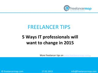 5 Ways IT professionals will want to change in 2015