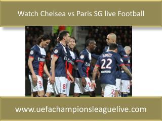 Watch Chelsea vs Paris SG live Football