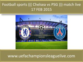 looking hot match ((( Chelsea vs PSG ))) live Football