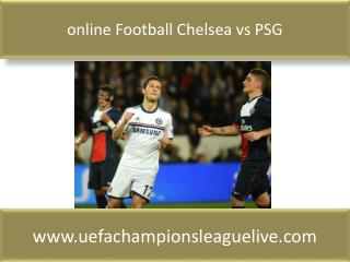 watch Chelsea vs PSG Football online