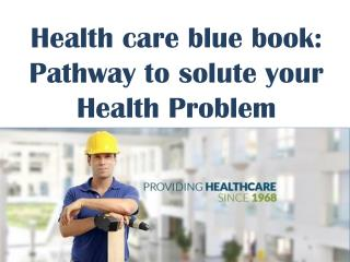Health care blue book: Pathway to solute your Health Problem