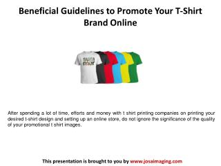 Beneficial Guidelines to Promote Your T-Shirt Brand Online