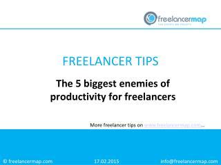 The 5 biggest enemies of productivity for freelancers