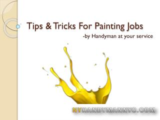 Handy tips to remember before starting the painting jobs