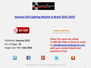 General LED Lighting Market in Brazil 2015-2019