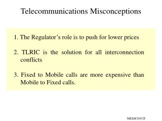 Telecommunications Misconceptions