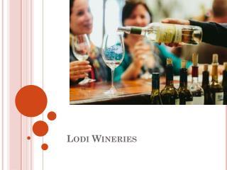 Lodi Wineries