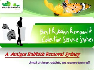 A-Amigos - Sydney Rubbish Removal Services