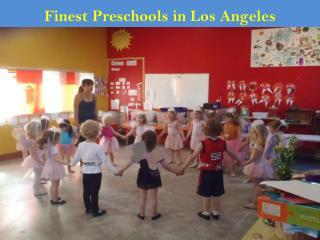 Finest Preschools in Los Angeles