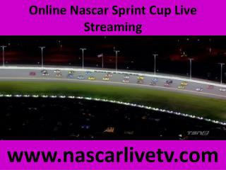 Online Nascar Sprint Cup Live Streaming