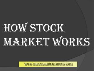 Proper Guideline | How Stock Market Works