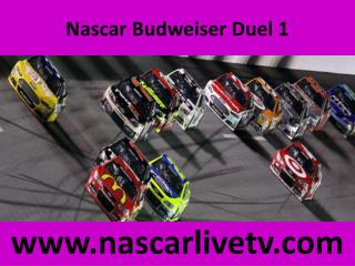 Budweiser Duel 1 Live Stream
