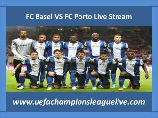 Watch FC Basel VS FC Porto UEFA 2015 Live