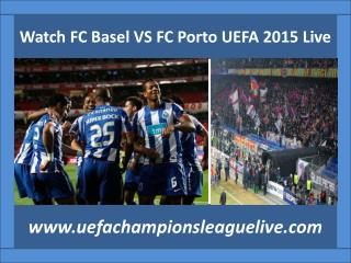 live Football match FC Basel VS FC Porto on 18 FEB 2015 stre