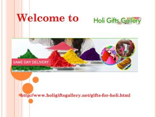 Gifts For Holi @ holigiftsgallery.net