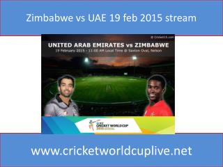Zimbabwe vs UAE 19 feb 2015 stream