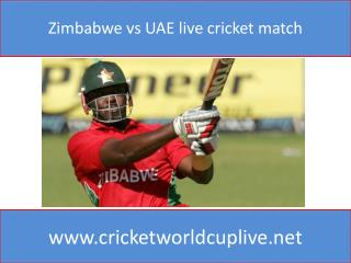 Zimbabwe vs UAE live cricket match