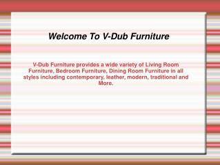 V-Dub Provide All Type Of Furniture In Arizona