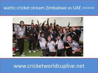 wathc cricket stream Zimbabwe vs UAE >>>>>