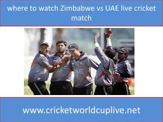 where to watch Zimbabwe vs UAE live cricket match