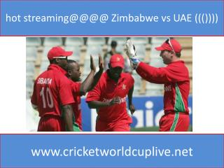 hot streaming@@@@ Zimbabwe vs UAE ((())))