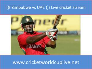 ((( Zimbabwe vs UAE ))) Live cricket stream