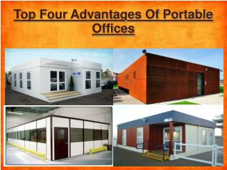 Top Four Advantages Of portable Offices