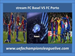 Football ((( FC Basel VS FC Porto ))) live streaming