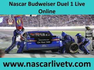 Watch Nascar Budweiser Duel 1 Live Online