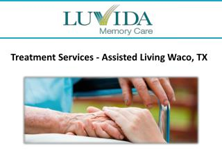 Treatment Services - Assisted Living Waco, TX