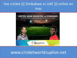 live cricket ((( Zimbabwe vs UAE ))) online on mac