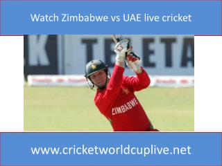 Watch Zimbabwe vs UAE live cricket