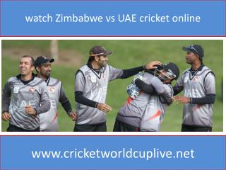 watch Zimbabwe vs UAE cricket online