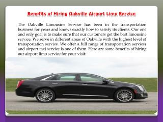 Benefits of Hiring Oakville Airport Limo Service