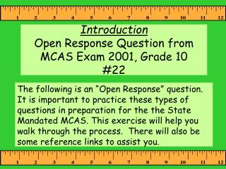 Introduction Open Response Question from MCAS Exam 2001, Grade 10  22
