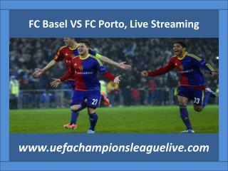 watch FC Basel VS FC Porto 18 FEB 2015 live stream