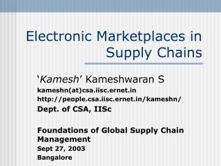 Electronic Marketplaces in Supply Chains