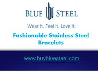 Fashionable Stainless Steel Bracelets - buybluesteel