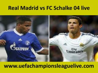 Real Madrid vs FC Schalke 04 live