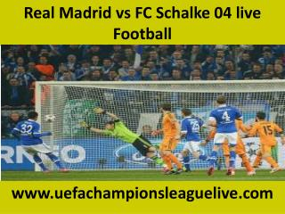 Real Madrid vs FC Schalke 04 live Football